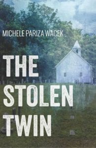 "The Story Behind ""The Stolen Twin"""