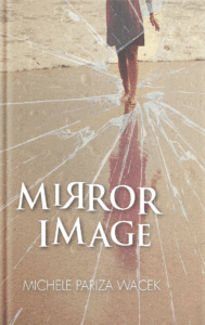 """Mirror Image"" Launches Tomorrow! (Plus The Story Behind The Story)"