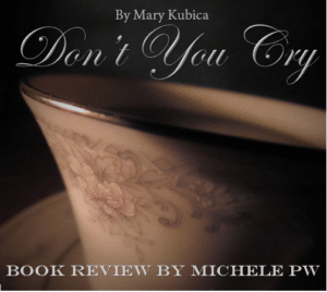 "Book Review: ""Don't You Cry"""