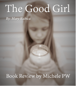 "Book Review: ""The Good Girl"""