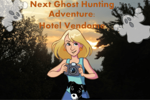 Ep 6: Ghost Hunting Adventure Continues: Hotel Vendome