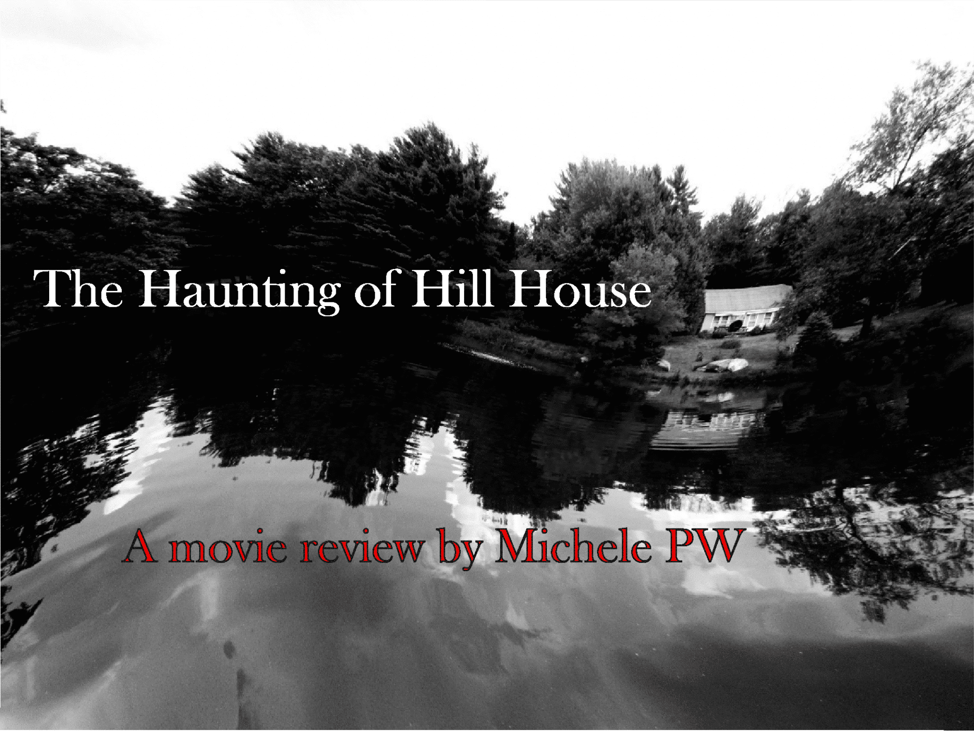 Movie Review The Haunting Of Hill House On Netflix